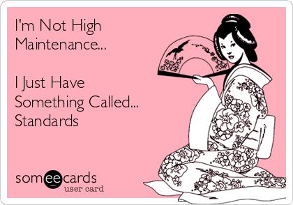 highmaintenance