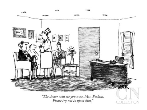 robert-weber-the-doctor-will-see-you-now-mrs-perkins-please-try-not-to-upset-him-new-yorker-cartoon