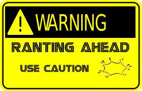 warning rant