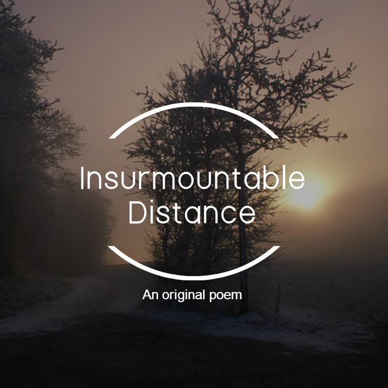 insurmountabledistance