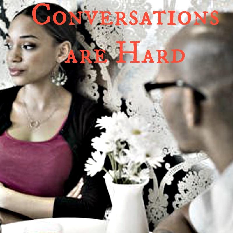 conversationsarehard